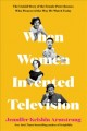 Cover for When women invented television: the untold story of the female powerhouses ...
