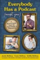 Cover for Everybody has a podcast (except you): a how-to guide from the first family ...