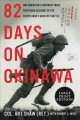 Cover for 82 days on okinawa: one american's unforgettable firsthand account of the p... [Large Print]