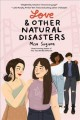Cover for Love & Other Natural Disasters