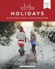 Cover for Wild + free holidays: 35 festive family activities to make the season brigh...