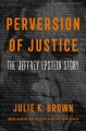 Cover for Perversion of justice: the Jeffrey Epstein story