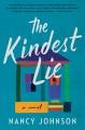 Cover for The kindest lie: a novel