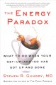 Cover for The energy paradox: what to do when your get up and go has got up and gone