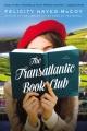Cover for The transatlantic book club: a novel