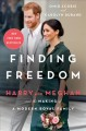 Cover for Finding freedom: Harry and Meghan and the making of a modern royal family
