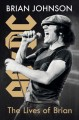 Cover for The Lives of Brian: Ac/dc, Me, and the Making of Back in Black