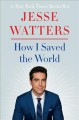 Cover for How I saved the world