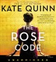 Cover for The Rose Code: a novel