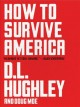 Cover for How to survive America