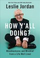 Cover for How Y'all Doing?: Misadventures and Mischief from a Life Well Lived