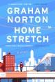 Cover for Home stretch: a novel