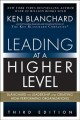Cover for Leading at a higher level: Blanchard on leadership and creating high perfor...