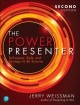 Cover for The Power Presenter: Techniques, Style, and Strategy to Be Suasive