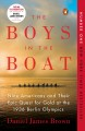 Cover for The boys in the boat: nine Americans and their epic quest for gold at the 1...