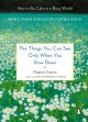 Cover for The things you can see only when you slow down: finding calm and inner wisd...
