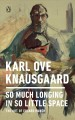 Cover for So much longing in so little space: the art of Edvard Munch