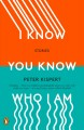 Cover for I know you know who I am: stories