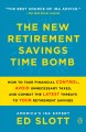 Cover for The new retirement savings time bomb: how to take financial control, avoid ...