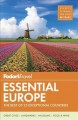 Cover for Fodor's essential Europe / The Best of 25 Exceptional Countries