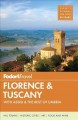Cover for Fodor's Florence & Tuscany / With Assisi & the Best of Umbria