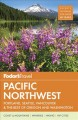 Cover for Pacific Northwest: Portland, Seattle, Vancouver & the best of Oregon and Wa...