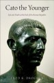 Cover for Cato the Younger: Life and Death at the End of the Roman Republic