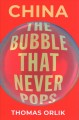 Cover for China: The Bubble That Never Pops