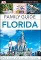 Cover for Dk Eyewitness Family Guide Florida