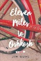 Cover for Eleven miles to Oshkosh