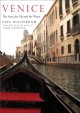 Cover for Venice: the lion, the city, and the water