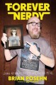 Cover for Forever nerdy: living my dorky dreams and staying metal