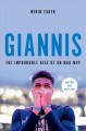 Cover for Giannis: The Improbable Rise of an NBA MVP