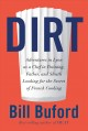 Cover for Dirt: adventures in Lyon, as a chef in training, father, and sleuth looking...