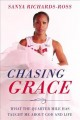 Cover for Chasing Grace: What the Quarter Mile Has Taught Me About God and Life