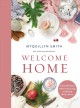 Cover for Welcome home: a cozy minimalist guide to decorating and hosting all year ro...