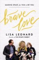 Cover for Brave love: making space for you to be you