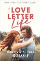 Cover for A love letter life: pursue creatively, date intentionally, love faithfully