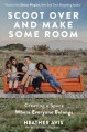 Cover for Scoot over and Make Some Room: Creating a Space Where Everyone Belongs