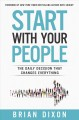 Cover for Start with your people: the daily decision that changes everything