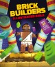 Cover for Brick builder's illustrated Bible / Over 35 Bible Stories for Kids