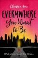 Cover for Everywhere you want to be