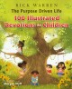 Cover for The purpose driven life: 100 illustrated devotions for children