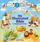 Cover for My illustrated Bible: for beginning readers