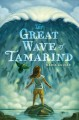 Cover for The great wave of Tamarind