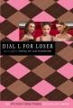 Cover for Dial L for Loser: a Clique novel