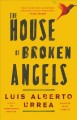 Cover for The house of broken angels: a novel