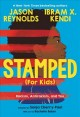 Cover for Stamped (for kids): racism, antiracism, and you