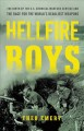 Cover for Hellfire boys: the birth of the U.S. Chemical Warfare Service and the race ...