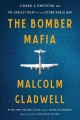 Cover for The bomber mafia: a dream, a temptation, and the longest night of the secon... [Large Print]